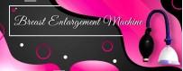 Buy Breast Enlargement Machine online in india,mumbai,delhi,chennai,bangalore,surat,pune,goa,bilaspur,faridabad,ambala,hisar